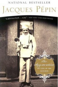 Chef Biographies Jacques Pepin The Apprentice