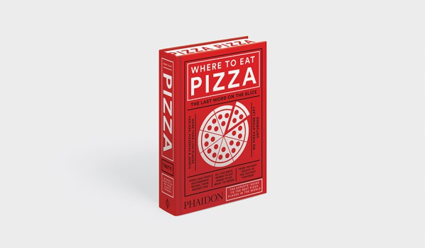 Where To Eat Pizza Book by Phaidon is out, see it here