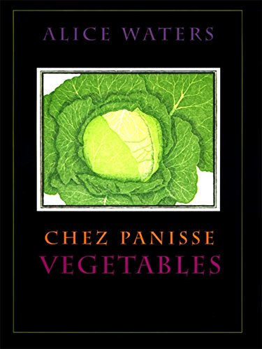10 cookbooks every chef should have - Chez Panisse vegetables