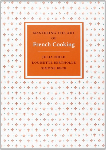 10 cookbooks every chef should have - Julia Child