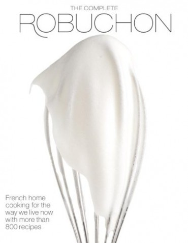10 cookbooks every chef should have - The complete Robuchon