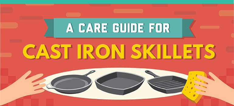 How to take care of your Cast Iron Skillet