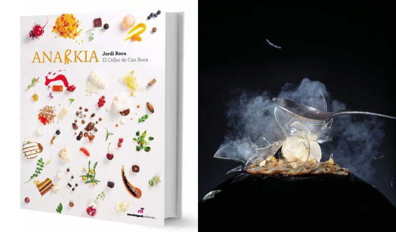 Anarkia Cookbook by Jordi Roca is Out Now