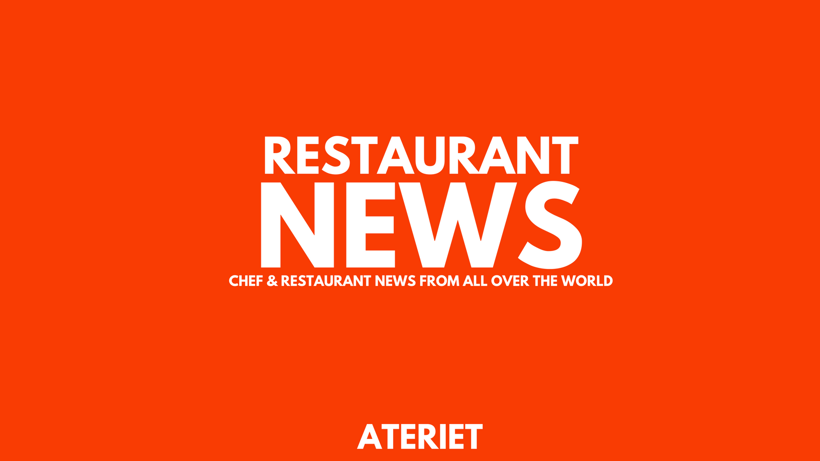 Restaurant News March 16th 2018