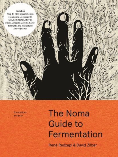 The Noma Guide To Fermentation Cookbook Comes This Fall